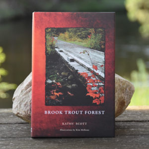 Brook Trout Forest, by Kathy Scott